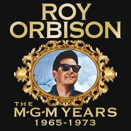 Roy Orbison альбом Roy Orbison: The MGM Years 1965 - 1973