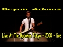 Bryan Adams - Live At The Budokan Tokyo - 2000 - live - Ю-720-HD - mp4