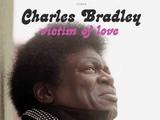 Charles Bradley - Through The Storm