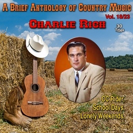 Charlie Rich альбом A Brief Anthology of Country Music - Vol. 18/23