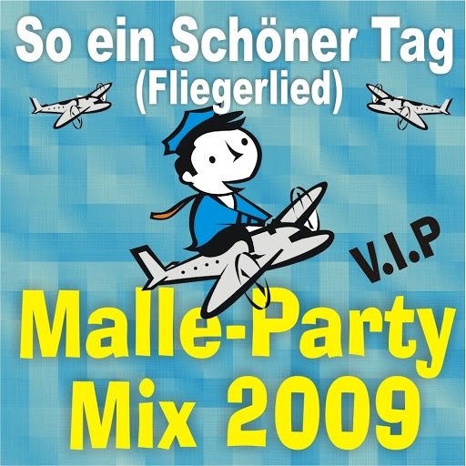 V.I.P альбом So ein schöner Tag (Fliegerlied) Malle-Party-Mix
