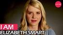 I Am Elizabeth Smart | Lifetime