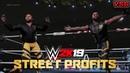 WWE 2K19: Street Profits Entrance