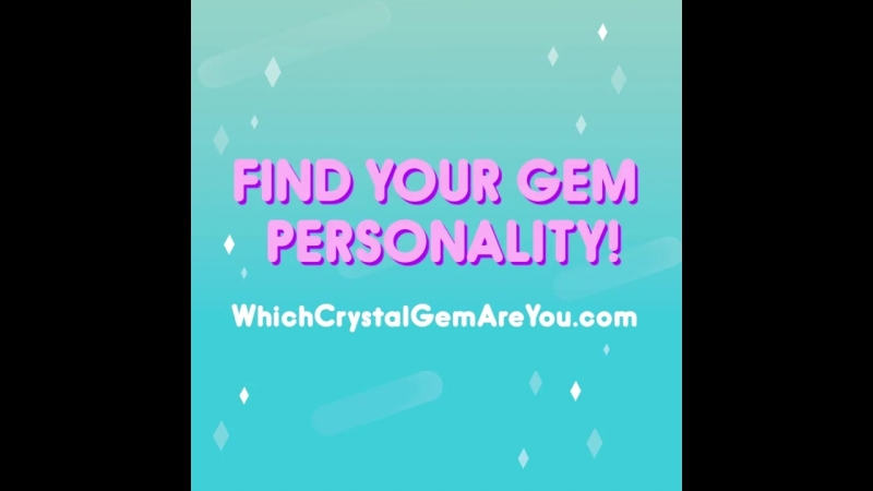 Which Crystal Gem are you? Take the Gem personality quiz at www.WhichCrystalGemAreYou.com