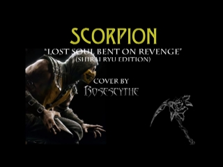 Scorpion Lost Soul Bent On Revenge