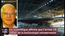 ★ Un scientifique affirme que l'Armée US utilise de la technologie Extraterrestre