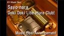 Sayo-nara/Doki Doki Literature Club! [Music Box]
