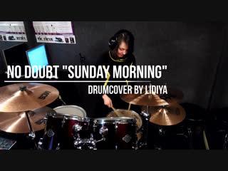 Drumcover No doubt - Sunday morning (by Lidiya)