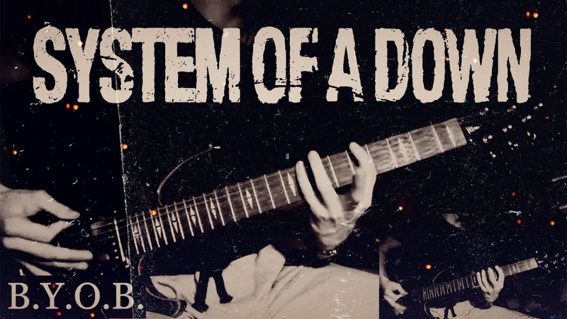 System Of A Down - B.Y.O.B. | Ivan Diezel (Guitar Cover)