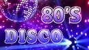 80s Disco Music Hits - Greatest Disco 80s - Best Disco Songs Of All Time - Super Disco Hits