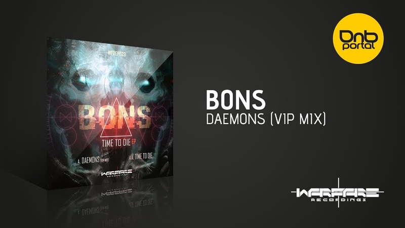 Bons - Daemons (VIP Mix) [Warfare Recordings]