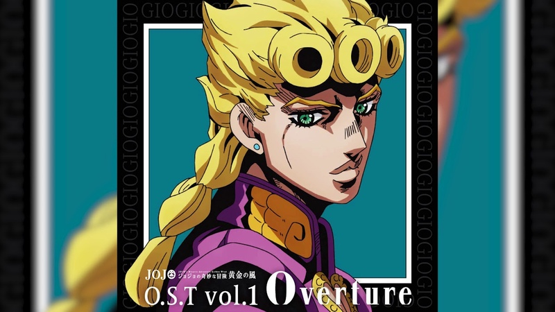JOJO's Bizarre Adventure Golden Wind OST vol.1 Full