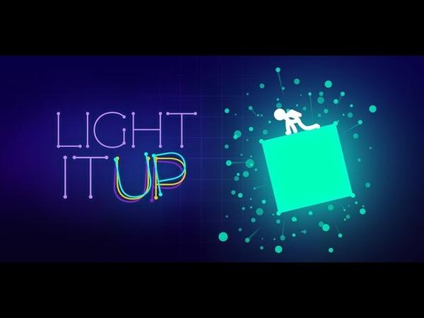 [Обновление] Light-It Up - Геймплей | Трейлер