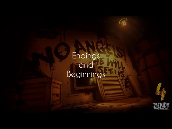 Bendy And The Ink Machine Chapter 4 OST [Endings and Beginnings]