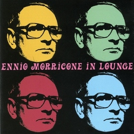 Ennio Morricone альбом Ennio morricone in lounge