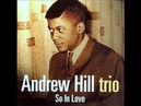 Andrew Hill Trio - Body And Soul