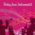 Instrumental альбом Friday Jazz Instrumental