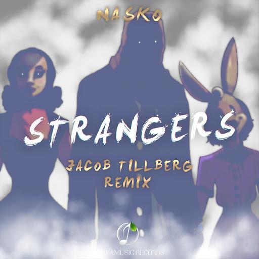 Jacob Tillberg альбом Strangers (Jacob Tillberg Remix)