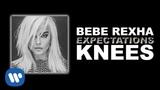Bebe Rexha - Knees 2018 Official Audio