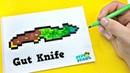Gut Knife из CS:GO !РИСУНКИ ПО КЛЕТОЧКАМ ! НАРИСОВАТЬ PIXEL ART Нож с лезвием-крюком Block Strike