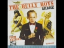 Bully Boys - From Amerika With Love