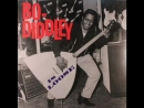 Bo Diddley - Craw-Dad