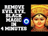 REMOVE EVIL EYE, BLACK MAGIC, BURI NAZAR IN 4 MINUTES VERY POWERFUL 100 RESULTS