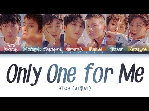 BTOB(비투비) - 'Only One for Me(너 없인 안 된다)' LYRICS (Color Coded Eng/Rom/Han)