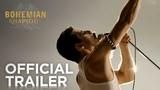 Bohemian Rhapsody - The Movie Official Trailer