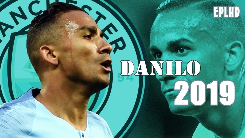 Danilo The Citizens 2019
