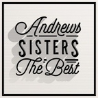 The Andrews Sisters альбом The Best