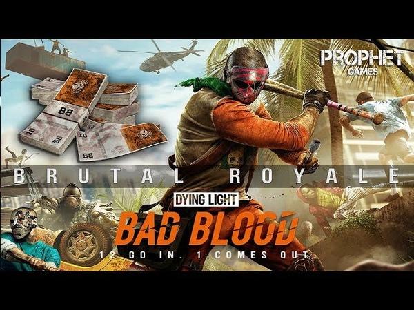 Dying Light Bad Blood Новые подробности Free to Play ранний доступ
