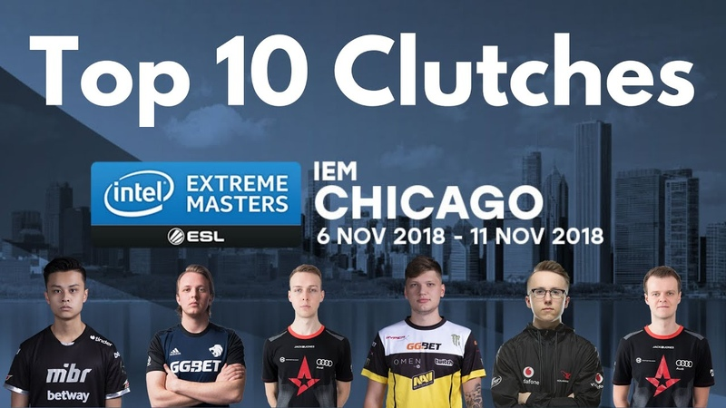 2018 IEM - Chicago | Top 10 Clutches | S1mple, Stewie2k, Aizy, Gla1ve, Ropz, Xizt
