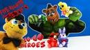 Go Go Heroes • ХАЛК играет с аниматрониками из игры ПЯТЬ НОЧЕЙ С ФРЕДДИ!