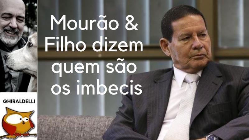 MOURÃO CONTA TUDO E DIZ QUEM É O IMBECIL