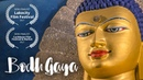 Bodh Gaya The Seat of Enlightenment A Documentary Film on Buddhism Awakening by MSN Karthik