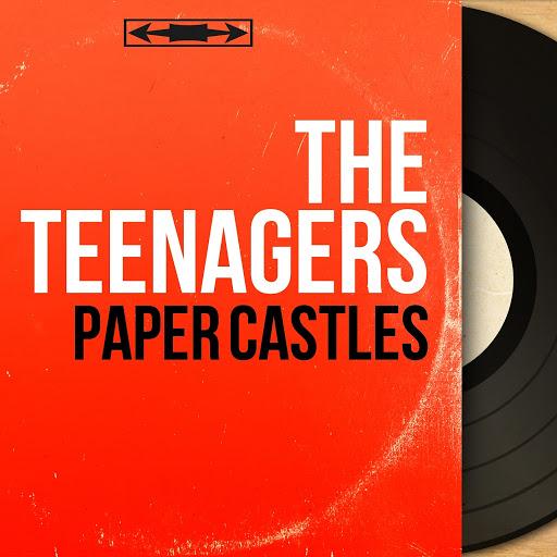 The Teenagers альбом Paper Castles (feat. Frankie Lymon) [Mono Version]
