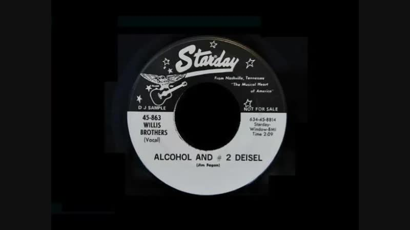 ALCOHOL AND NO 2 DEISEL , WILLIS BROTHERS