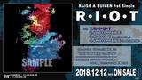 RAISE A SUILEN 1st Single