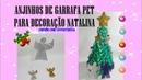 Anjinhos de garrafa pet - Decoração natalina - Cicera Criativa