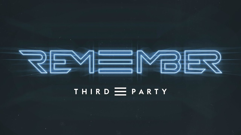 Third ≡ Party - Remember (Official Music Video)