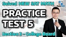 Solved New Sat Math - Practice Test 5 - Section 3 - College Board