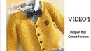 Reglan Kol Çocuk Hırkası VİDEO-1 children's cardigan model