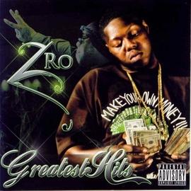Z-Ro альбом Greatest Hits