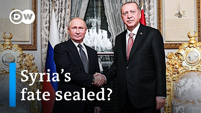 What Putin and Erdogan plan for Syria's future   DW News