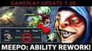 Dota 2 NEW 7.20 Patch - Meepo: Ability Rework - 68% HIGHEST WINRATE in 7.20 - IMBA HERO
