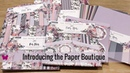 Introducing the Paper Boutique at Ecstasy Crafts