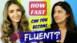 How FAST can you become FLUENT in ENGLISH HONEST facts!