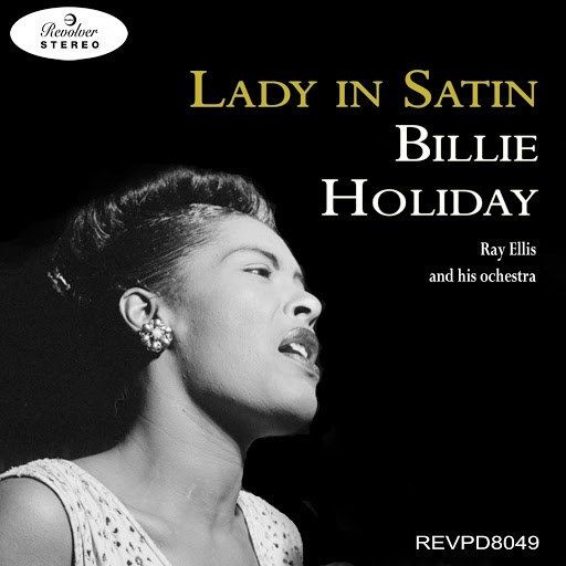 Billie Holiday альбом Lady in Satin - Billie Holiday