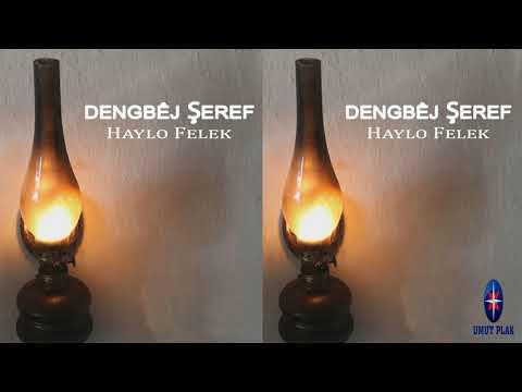 Dengbej Şeref - Haylo Felek Yürek Yakan Kürtçe Uzun Hava (DENGBEJ)